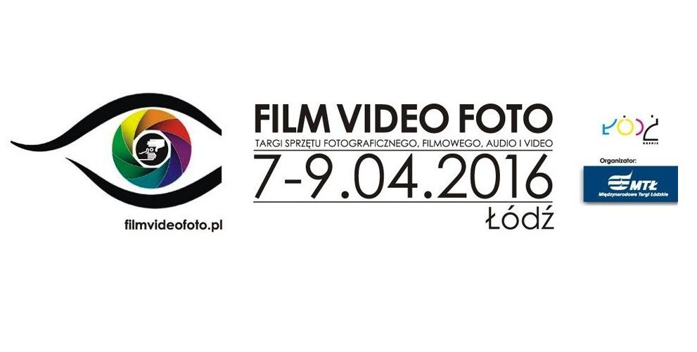 Film Video Foto Targi - Łódź 2016